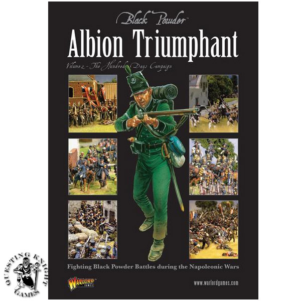 Albion Triumphant Volume 2 The Hundred Days campaign - Black Powder Supplement