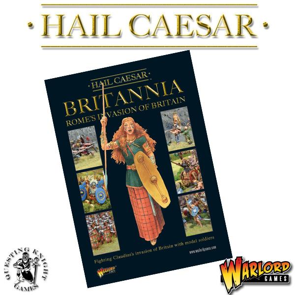 Britannia! Romes Invasion of Britain Hail Caesar Supplement